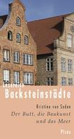 Kristine von Soden: Lesereise Backsteinstädte ★★★★