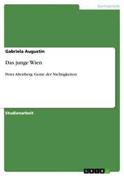 Das junge Wien - Peter Altenberg: Genie der Nichtigkeiten
