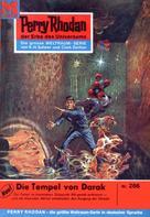 H. G. Ewers: Perry Rhodan 266: Die Tempel von Darak ★★★★