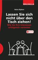 Heinz Ryborz: Lassen Sie sich nicht über den Tisch ziehen! ★★★