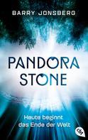 Barry Jonsberg: Pandora Stone - Heute beginnt das Ende der Welt ★★★★