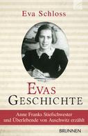 Eva Schloss: Evas Geschichte ★★★★★