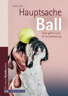 Uschi Loth: Hauptsache Ball ★★★★★