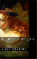 Alexander Pope: The Rape of the Lock
