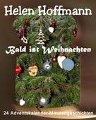 Helen Hoffmann: Bald ist Weihnachten