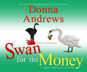 Swan for the Money - A Meg Langslow Mystery 11 (Unabridged)