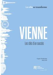 Vienne : Les clés d'un succès