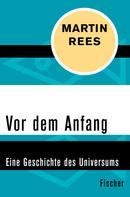 Martin Rees: Vor dem Anfang ★★★★