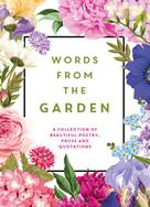 Isobel Carlson: Words from the Garden