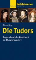 Dieter Berg: Die Tudors ★★★★