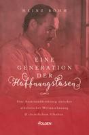 Heinz Böhm: Eine Generation der Hoffnungslosen