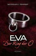 Seymour C. Tempest: EVA - Der Ring der O ★★★
