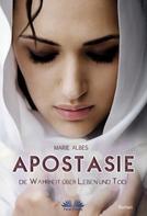 Marie Albes: Apostasie