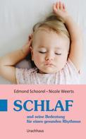 Edmond Schoorel: Schlaf
