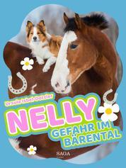 Nelly - Gefahr im Bärental - Band 8