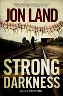 Jon Land: Strong Darkness
