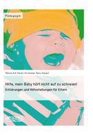 Karolin Strohmeyer: Hilfe, mein Baby hört nicht auf zu schreien!