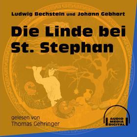 Die Linde bei St. Stephan (Ungekürzt)
