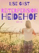 Lise Gast: Reiterpension Heidehof ★