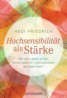 Hedi Friedrich: Hochsensibilität als Stärke ★★★★