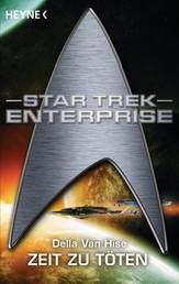 Star Trek: Zeit zu Töten - Roman