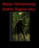 Mostyn Heilmannovsky: Another Dogman story