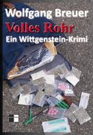 Wolfgang Breuer: Volles Rohr ★★