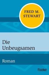 Die Unbeugsamen - Roman