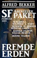 Alfred Bekker: SF-Abenteuer Paket Februar 2019: Fremde Erden ★★★★