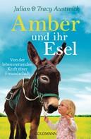Julian Austwick: Amber und ihr Esel ★★★★★