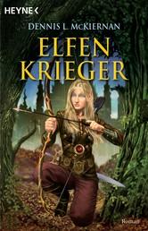 Elfenkrieger - Roman