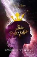 I. Reen Bow: Königreich der Träume - Sequenz 5: Die friedliche Prinzessin ★★★★★