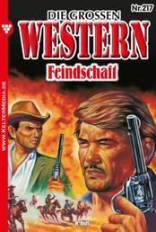 Die großen Western 217 - Feindschaft