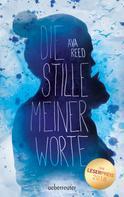 Ava Reed: Die Stille meiner Worte ★★★★