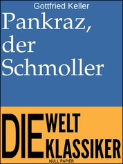 Pankraz, der Schmoller - Novelle