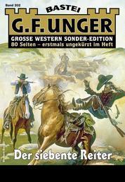 G. F. Unger Sonder-Edition 202 - Western - Der siebente Reiter