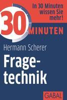 Hermann Scherer: 30 Minuten Fragetechnik ★★★