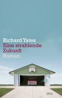 Richard Yates: Eine strahlende Zukunft ★★★