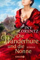 Iny Lorentz: Die Wanderhure und die Nonne ★★★★★