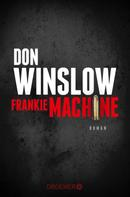 Don Winslow: Frankie Machine ★★★★