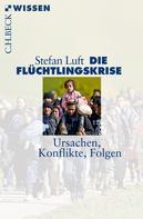 Stefan Luft: Die Flüchtlingskrise ★★★