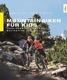Karen Eller: Mountainbiken für Kids