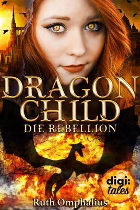 Dragon Child (2). Die Rebellion