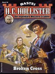 H. C. Hollister 38 - Broken Cross