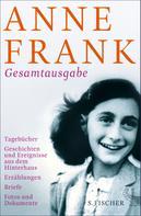 Anne Frank: Gesamtausgabe ★★★★