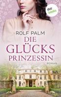 Rolf Palm: Die Glücksprinzessin - Ich schenk dir Monte Carlo ★★★★★
