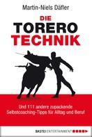 Martin-Niels Däfler: Die Torero-Technik ★★★★