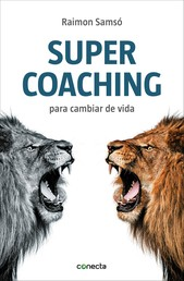 Supercoaching - Para cambiar de vida