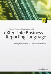 eXtensible Business Reporting Language - Erfolgreicher Einsatz im Unternehmen