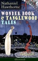 Nathaniel Hawthorne: Wonder Book & Tanglewood Tales - Greatest Stories from Greek Mythology for Children (Illustrated)